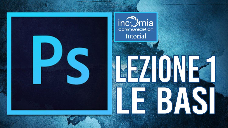 Le Basi di Photoshop tutorial italiano gratis