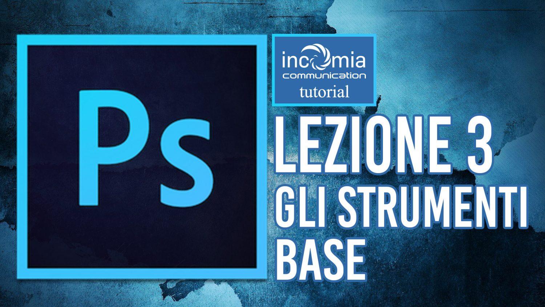 Strumenti Base di Photoshop tutorial gratis italiano